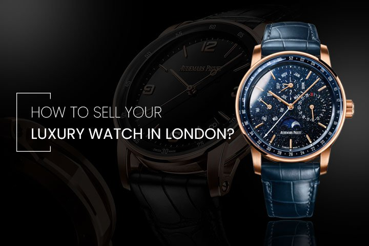Sell your Luxury Watch